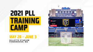 PLL announces Gillette Stadium as host of 2021 Training Camp